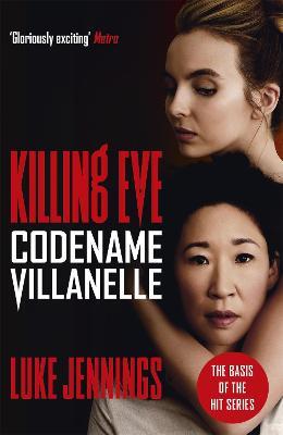 Cover for Codename Villanelle  by Luke Jennings