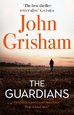 Cover for The Guardians by John Grisham