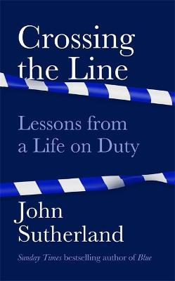 Cover for Crossing the Line by John Sutherland