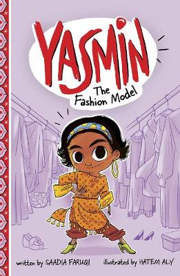 Cover for Yasmin the Fashion Model by Saadia Faruqi