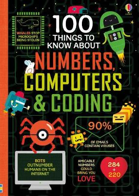 Cover for 100 Things to Know About Numbers, Computers & Coding by Various