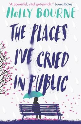 Cover for The Places I've Cried in Public by Holly Bourne