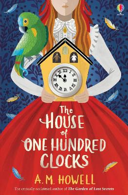 Cover for The House of One Hundred Clocks by A.M. Howell