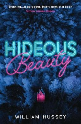 Cover for Hideous Beauty by William Hussey