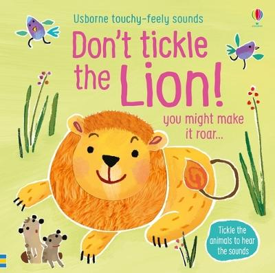 Cover for Don't Tickle the Lion! by Sam Taplin