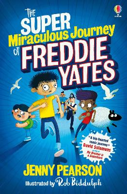 The Super-Miraculous Journey of Freddie Yates