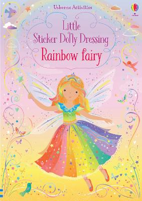 Cover for Little Sticker Dolly Dressing Rainbow Fairy by Fiona Watt