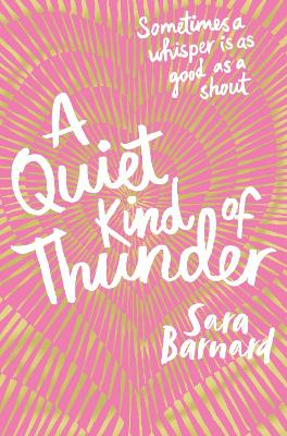 Cover for A Quiet Kind of Thunder by Sara Barnard