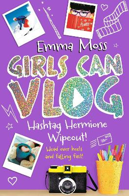 Cover for Hashtag Hermione: Wipeout by Emma Moss