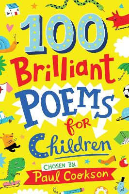Cover for 100 Brilliant Poems for Children by Paul Cookson