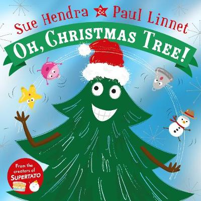 Cover for Oh Christmas Tree  by Sue Hendra