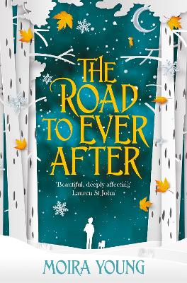 Cover for The Road To Ever After by Moira Young