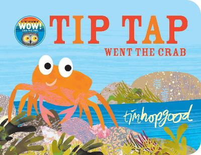 Cover for Tip Tap Went the Crab by Tim Hopgood