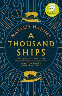 Cover for A Thousand Ships by Natalie Haynes