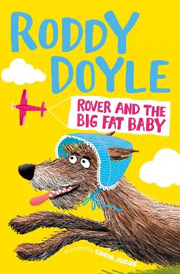 Cover for Rover and the Big Fat Baby by Roddy Doyle