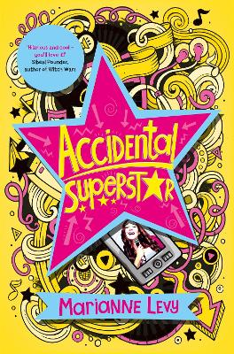Cover for Accidental Superstar by Marianne Levy