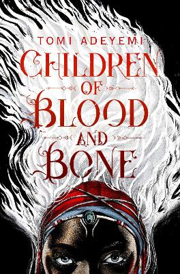 Cover for Children of Blood and Bone by Tomi Adeyemi