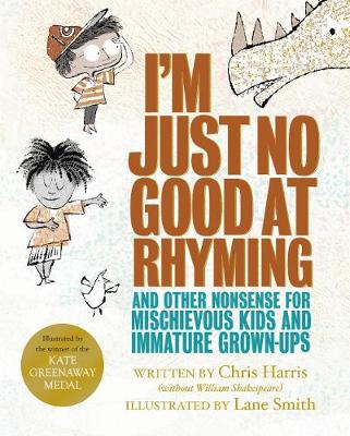 Cover for I'm Just No Good At Rhyming by Chris Harris
