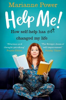 Help Me! One Woman's Quest to Find Out if Self-Help Really Can Change Her Life
