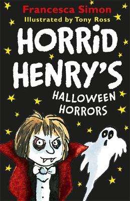 Cover for Horrid Henry's Halloween Horrors by Francesca Simon