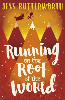Cover for Running on the Roof of the World by Jess Butterworth