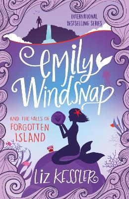 Cover for Emily Windsnap and the Falls of Forgotten Island by Liz Kessler
