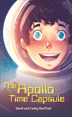 Cover for The Apollo Time Capsule by David MacPhail