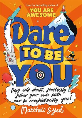 Cover for Dare to Be You  by Matthew Syed
