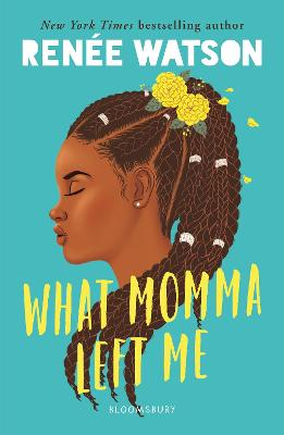 Cover for What Momma Left Me by Renee Watson