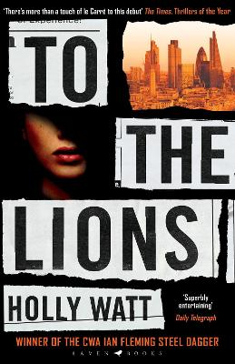 Cover for To The Lions by Holly Watt