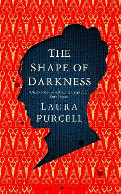 Cover for The Shape of Darkness by Laura Purcell