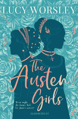 Cover for The Austen Girls by Lucy Worsley