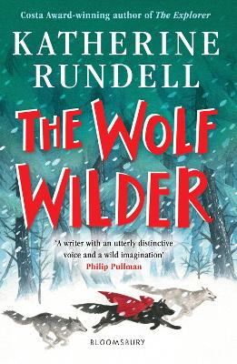Cover for The Wolf Wilder by Katherine Rundell