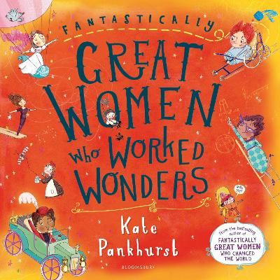 Cover for Fantastically Great Women Who Worked Wonders Gift Edition by Kate Pankhurst