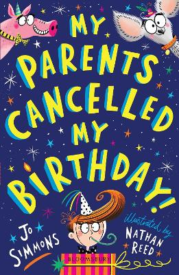 Cover for My Parents Cancelled My Birthday by Jo Simmons