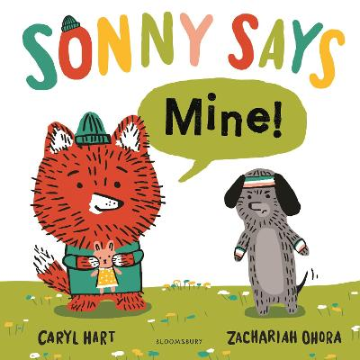 Cover for SONNY SAYS, Mine! by Caryl Hart