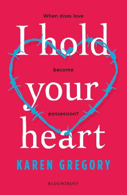 Cover for I Hold Your Heart by Karen Gregory