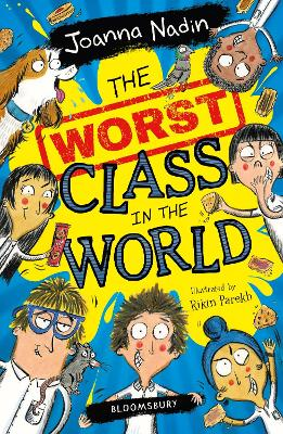Cover for The Worst Class in the World by Joanna Nadin
