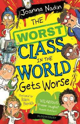 The Worst Class in the World Gets Worse by Joanna Nadin Book Cover