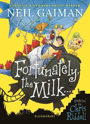 Cover for Fortunately, the Milk . . . by Neil Gaiman