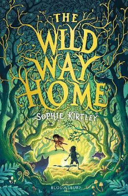 Cover for The Wild Way Home by Sophie Kirtley