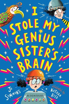 Cover for I Stole My Genius Sister's Brain by Jo Simmons