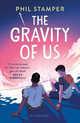 Cover for The Gravity of Us by Phil Stamper