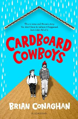 Cover for Cardboard Cowboys by Brian Conaghan