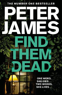 Cover for Find Them Dead by Peter James