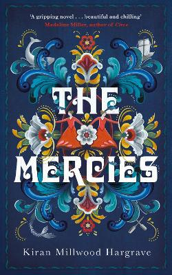 Cover for The Mercies by Kiran Millwood Hargrave