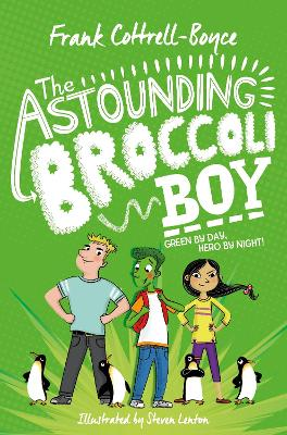 Book Cover for The Astounding Broccoli Boy by Frank Cottrell Boyce
