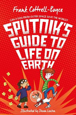 Book Cover for Sputnik's Guide to Life on Earth by Frank Cottrell Boyce