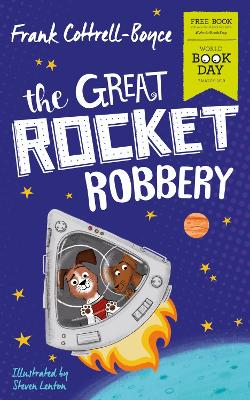 Cover for The Great Rocket Robbery: World Book Day 2019 by Frank Cottrell Boyce