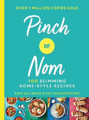 Cover for Pinch of Nom  by Kay Featherstone, Kate Allinson